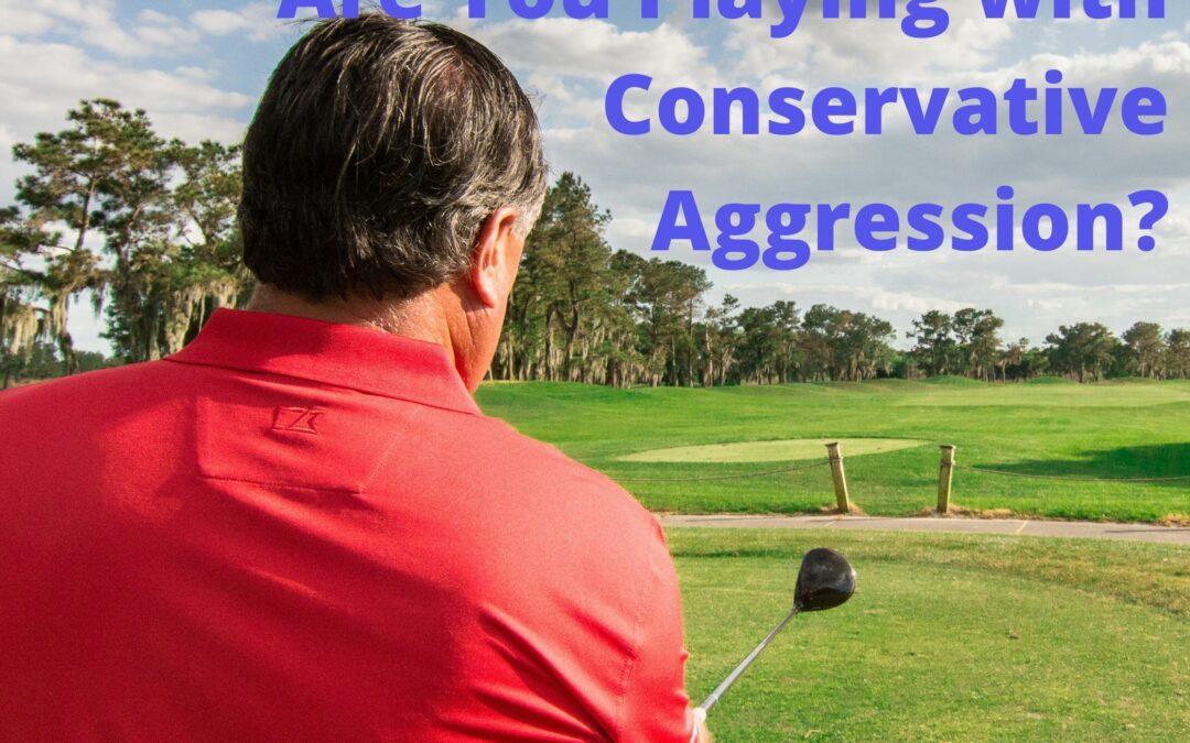 Conservative Aggression