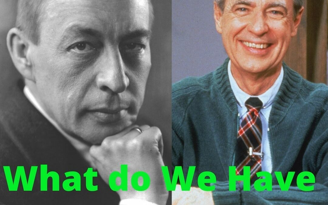 What does Rachmoninoff and Mr. Rogers have in Common? Tempo Baby!